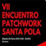 VII ENCUENTRO DE PATCHWORK SANTA POLA